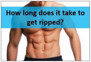 How long does it take to get ripped