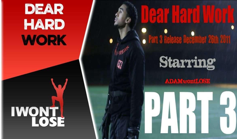 Dear Hard Work